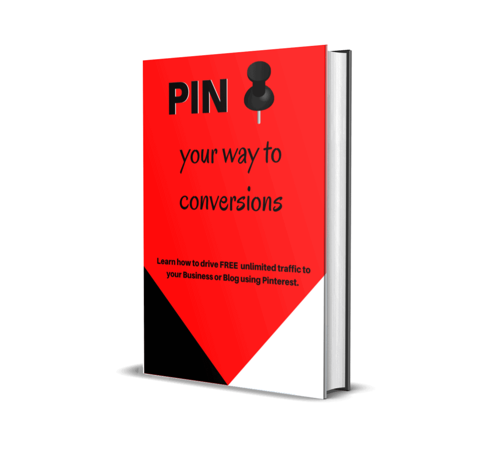 Pin your way to conversions E-book; A comprehensive Pinterest course that teaches you everything you need to know about using Pinterest and getting conversions for your E-commerce business and as a blogger.
