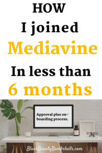 How I joined Mediavine in Less than 6 months: Approval & on-boarding