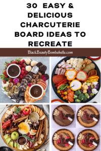 30 Easy & Delicious Charcuterie Board Ideas to Recreate