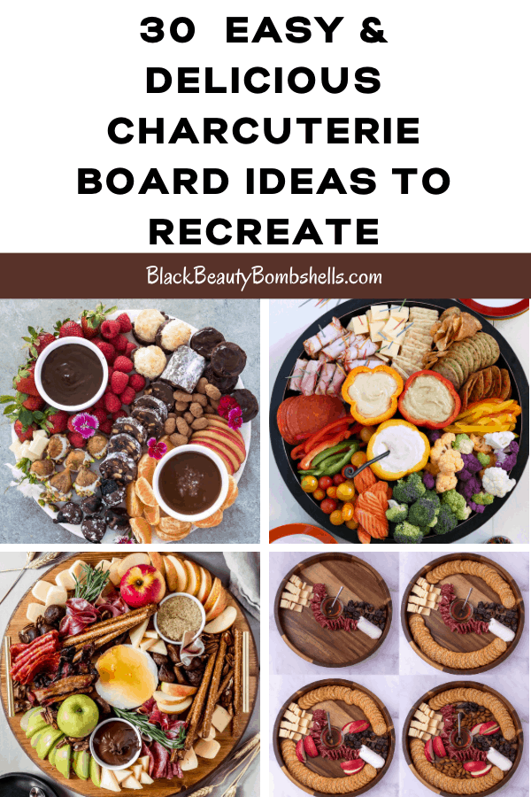 30 Easy & Delicious Charcuterie Board Ideas to Recreate